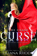 The Crane Curse  The Complete Series Three Book Boxed Set