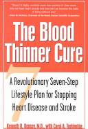 The Blood Thinner Cure