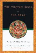 The Tibetan Book of the Dead Book