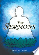 The Sermons The Sermons Is A Collection Of Spiritual Principles