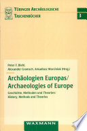 Arch  ologien Europas   Archaeologies of Europe
