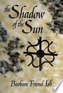 The Shadow of the Sun Violated A Sacred Rule Of Magic And Brought