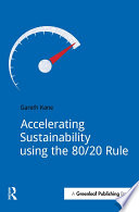 Accelerating Sustainability Using the 80 20 Rule