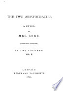 The Two Aristocracies  a Novel