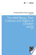 The Well Being Peer Cultures And Rights Of Children