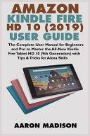 Amazon Kindle Fire HD 10 (2019) User Guide