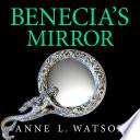Benecia s Mirror