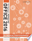 Illustrated Microsoft Office 365 Office 2016 For Medical Professionals Loose Leaf Version