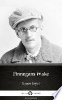 Finnegans Wake by James Joyce  Illustrated