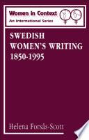 Swedish Women s Writing 1850 1995