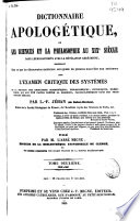 Dictionnaire apologétique, ou les sciences et la philosophie au XIXe siècle dans leurs rapports avec la révélation chrétienne...