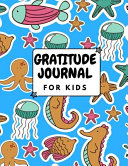Gratitude Journal For Kids