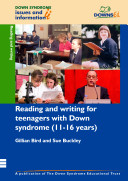 Reading and Writing Development for Teenagers with Down Syndrome  11 16 Years