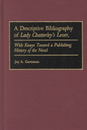 A Descriptive Bibliography of Lady Chatterley's Lover