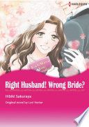 RIGHT HUSBAND! WRONG BRIDE? : since she started working at the company. but...
