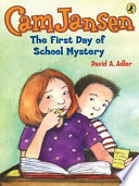 Cam Jansen  The First Day of School Mystery  22