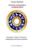 Astrologia Previsionale   Eventi Ai Raggi X