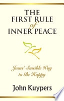 The First Rule of Inner Peace