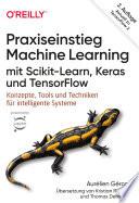 Praxiseinstieg Machine Learning Mit Scikit Learn Keras Und Tensorflow