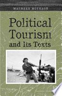 Political Tourism And Its Texts