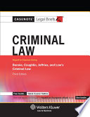 Casenote Legal Briefs for Criminal Law  Keyed to Bonnie  Coughlin  Jeffries  and Low