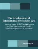 The Development of International Investment Law