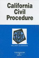 California Civil Procedure in a Nutshell