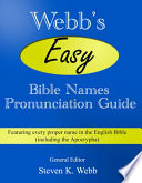 Webb s Easy Bible Names Pronunciation Guide