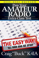 Pass Your Amateur Radio Extra Class Test The Easy Way
