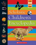 Scholastic Children s Encyclopedia