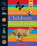 Scholastic Children's Encyclopedia