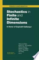 Stochastics in Finite and Infinite Dimensions