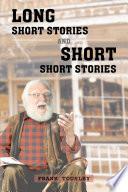 Long Short Stories and Short Short Stories