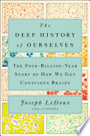 The Deep History of Ourselves Book PDF