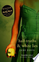 Half-truths & White Lies by Jane Davis