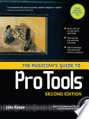 The Musician s Guide to Pro Tools