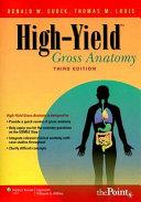 High yield Gross Anatomy