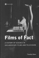 Films of Fact: A History of Science in Documentary Films and Television