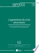 L'appropriation Des écrits Universitaires : accomplis sur la voie de l'intégration et...