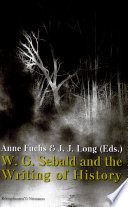 W G  Sebald and the Writing of History