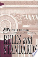 ABA Compendium of Professional Responsibility Rules and Standards