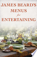 James Beard s Menus for Entertaining