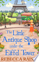 The Little Antique Shop Under The Eiffel Tower  The Little Paris Collection  Book 2