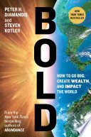 Bold : the world—and invaluable advice about...