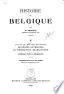 Histoire de Belgique  La fin du r  gime espagnol  Le r  gime autrichien  La R  volution braban  onne et la R  volution li  geoise