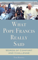 What Pope Francis Really Said