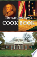 Thomas Jefferson S Cook Book