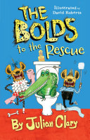 The Bolds to the Rescue Book