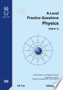 A Level Practice Questions Physics Ed H2 2 book