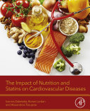 The Impact Of Nutrition And Statins On Cardiovascular Diseases : a summary of the background information and published...